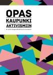 Kaupunkiaktivismiopas_flyer_sivu1